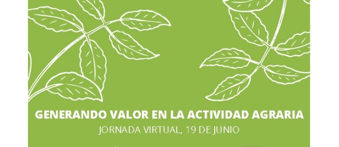 Jornada Virtual: Generando Valor en la Actividad Agraria