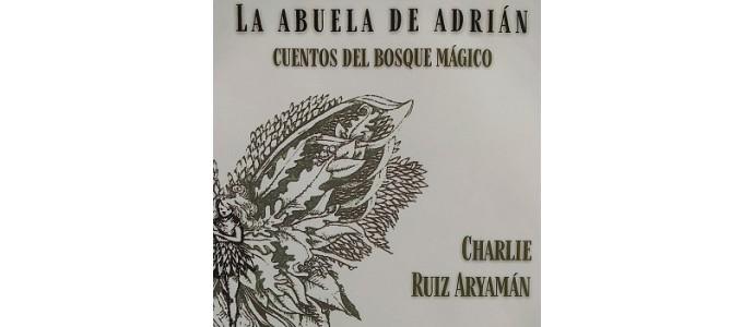 """Presentación del libro """"La abuela de Adrián. Cuentos del Bosque Mágico"""""""